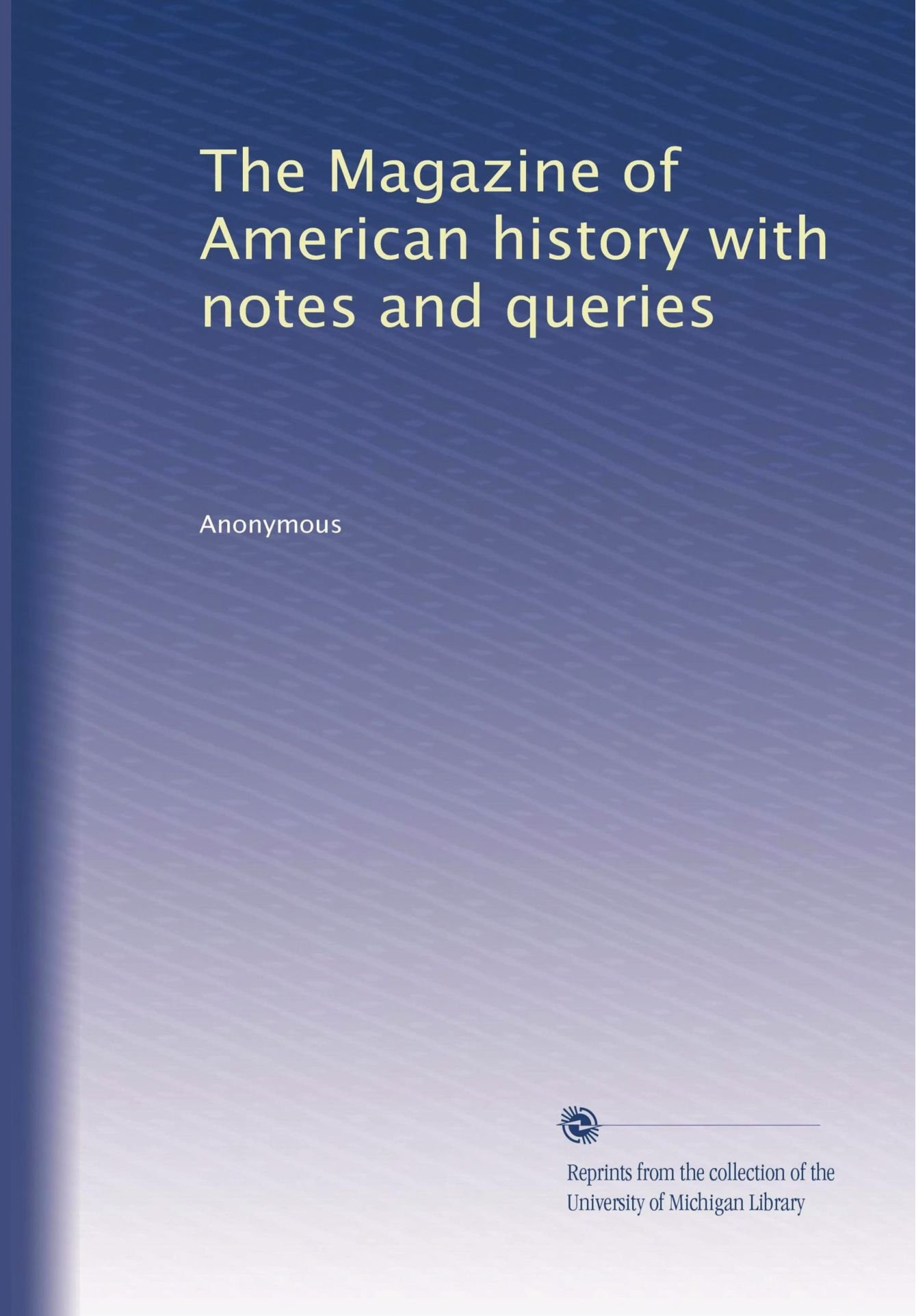 Download The Magazine of American history with notes and queries PDF