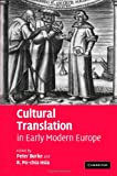 Cultural Translation in Early Modern Europe, , 0521862086