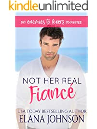 Not Her Real Fiancé: An Enemies to Lovers Romance (Carter's Cove Beach Romance Book 4)