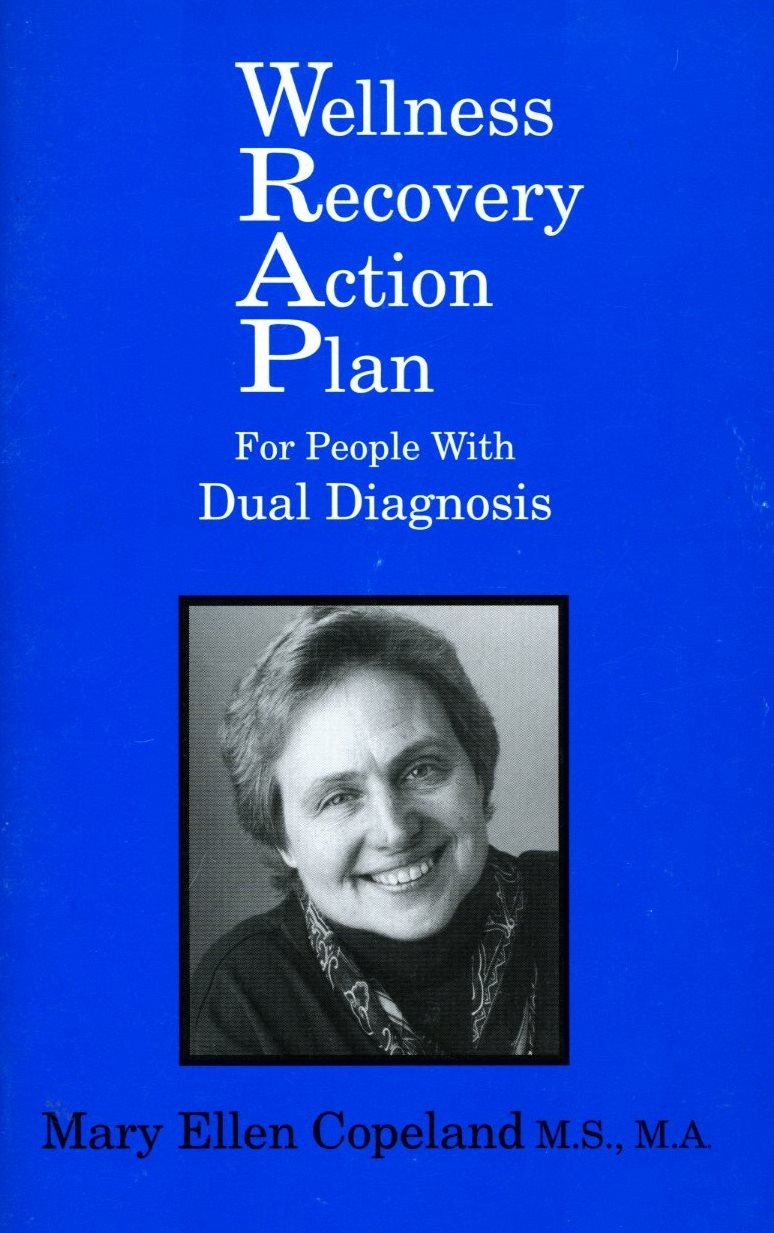 Read Online Wellness Recovery Action Plan for People with Dual Diagnosis ebook