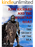 King Richard and the Mountain Goat AND The Secret of the Sea