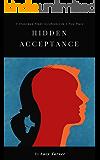 Hidden Acceptance