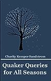 Quaker Queries for All Seasons