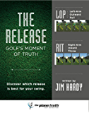 The Release: Golf's Moment of Truth (English Edition)