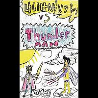 Lightning Boy vs Thunder Man (English Edition)