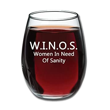 Amazoncom Winos Women In Need Of Sanity Funny Stemless