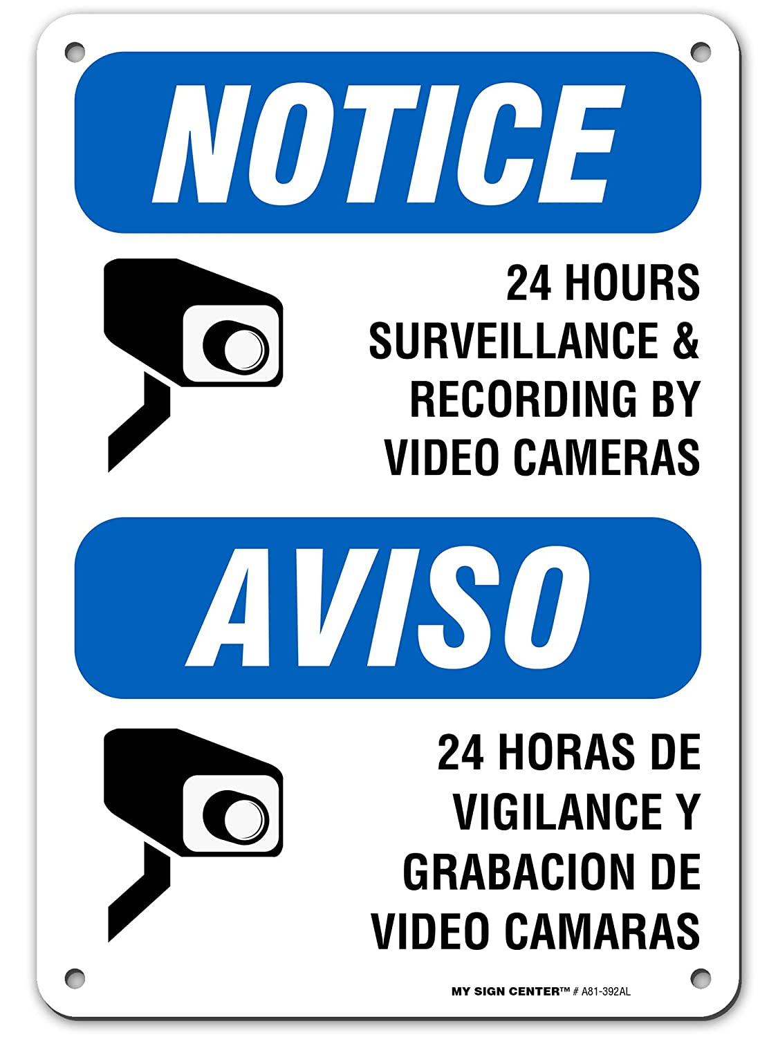 "Warning 24 Hour Video Surveillance Sign Bilingual English/Spanish, 7"" x 10"" Industrial Grade Aluminum, Easy Mounting, Rust-Free/Fade Resistance, Indoor/Outdoor, USA Made by MY SIGN CENTER"