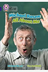 Michael Rosen: All About Me: Band 16/Sapphire (Collins Big Cat) Kindle Edition