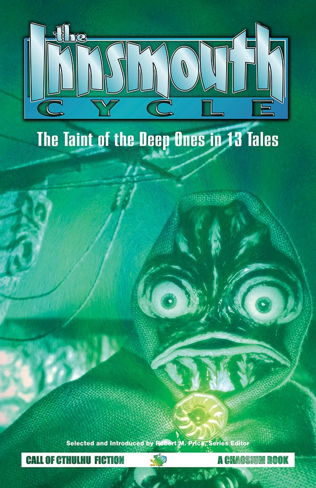 Download The Innsmouth Cycle: The Taint of the Deep Ones in 13 Tales PDF