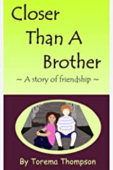 Closer Than A Brother: A story of friendship (Mini Milagros Collection Book 2) Kindle Edition