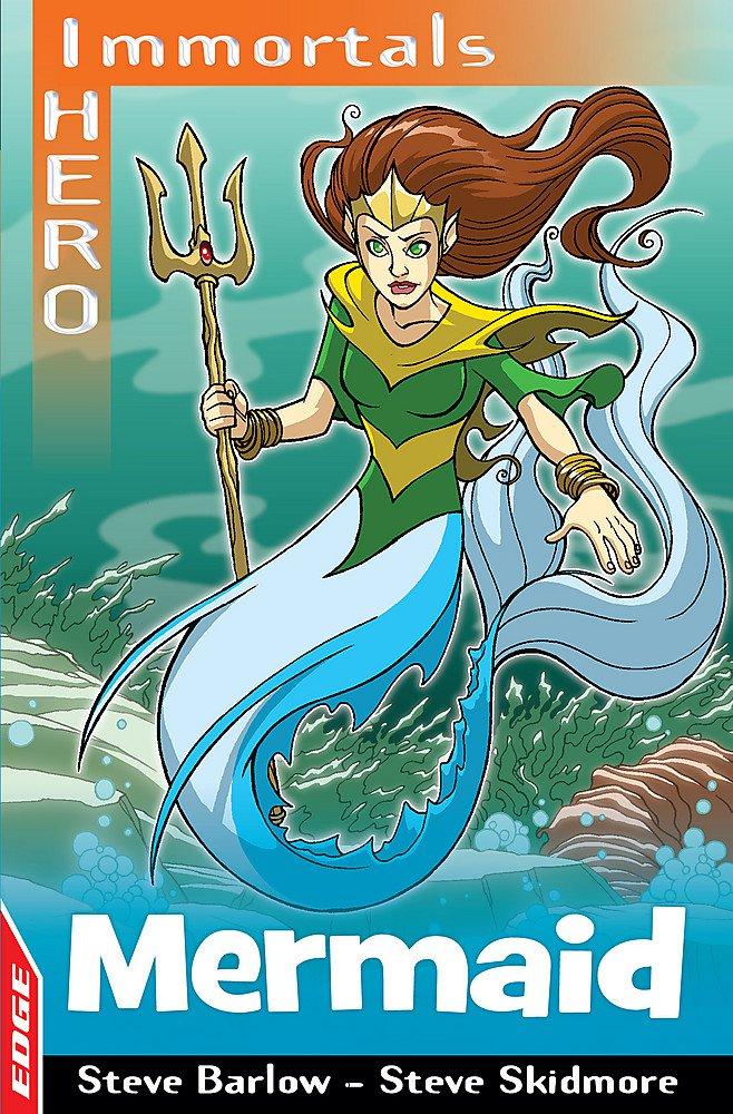 Mermaid (EDGE: I HERO: Immortals): Amazon.es: Steve Barlow ...