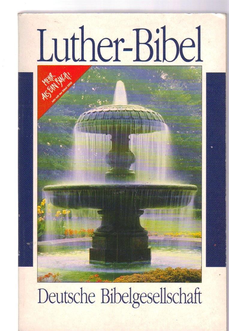 Luther - Bibel. Sonderausgabe.