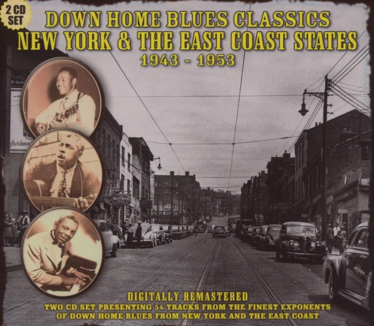 Down Home Blues Classics New York & East Coast