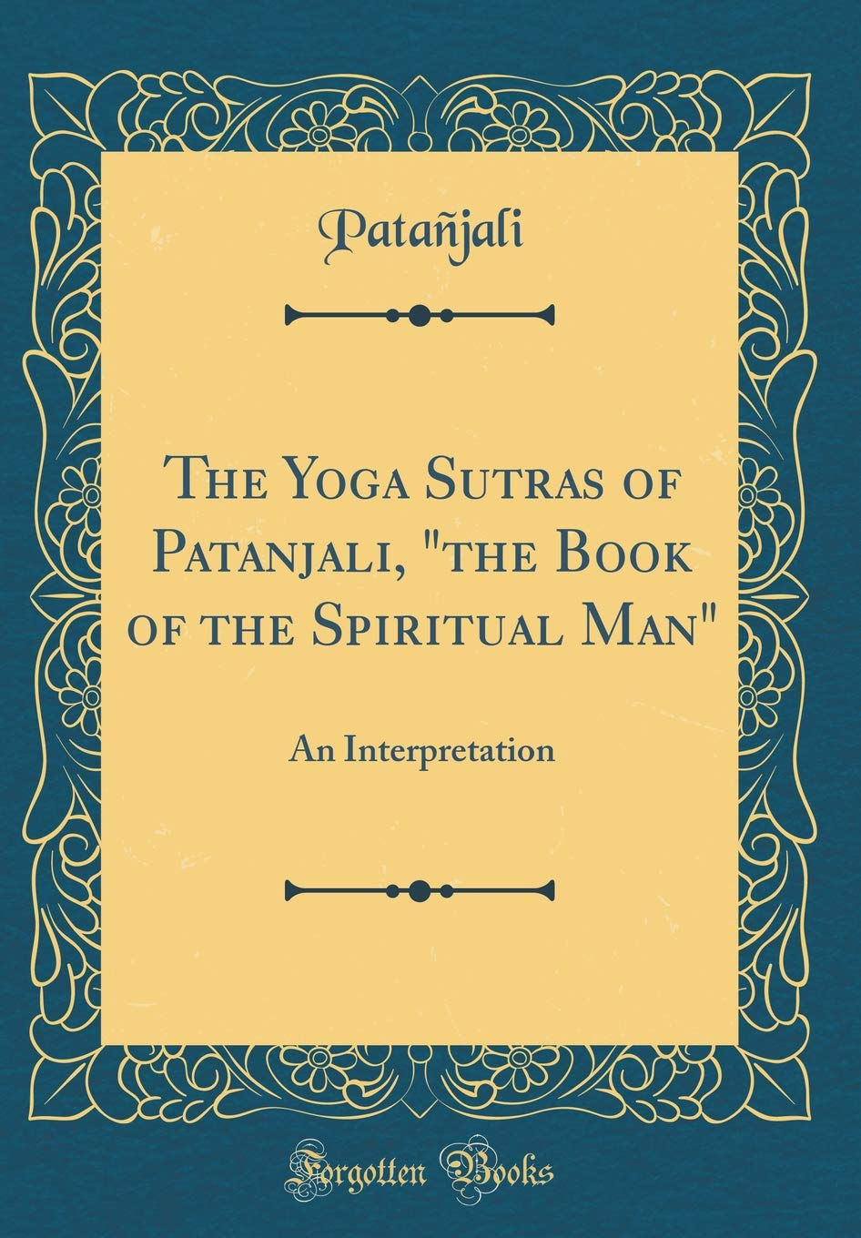 The Yoga Sutras of Patanjali,