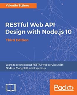 RESTful Web API Design with Node js: Valentin Bojinov