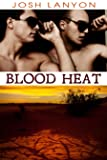 Blood Heat (Dangerous Ground Book 3)