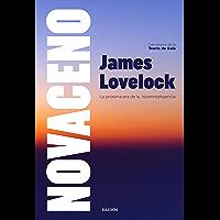 Novaceno: La próxima era de la hiperinteligencia (Contextos) (Spanish Edition)