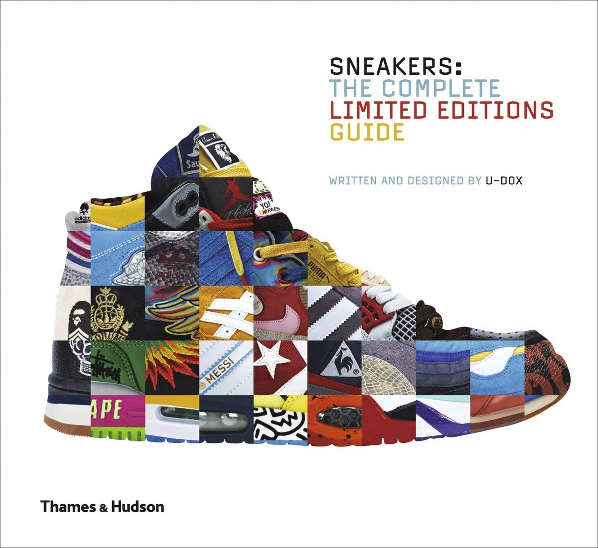 Sneakers: The Complete Limited Editions Guide: : U