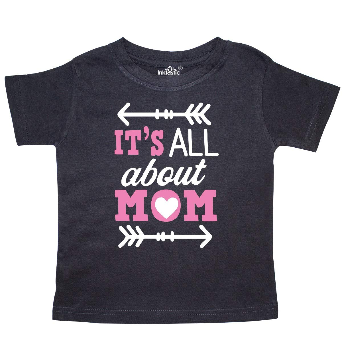 inktastic Its All About Mom with Arrows Mothers Day Toddler T-Shirt