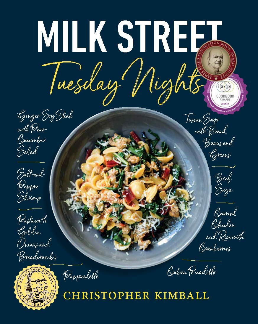 Milk Street: Tuesday Nights: More than 200 Simple Weeknight Suppers that Deliver Bold Flavor, Fast by Voracious