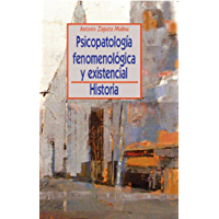 PSICOPATOLOGÍA FENOMENOLÓGICA Y EXISTENCIAL: HISTORIA, La especie humana creadora (Psicologia Universidad)
