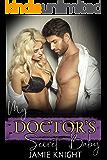 My Doctor's Secret Baby (His Secret Baby Book 6)