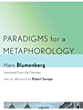 Paradigms for a Metaphorology (Signale: Modern German Letters, Cultures, and Thought)
