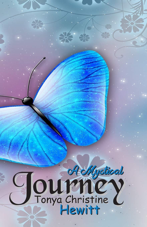 A Mystical Journey: A Mystical Journey (Quests of Enchantment) (Volume 1) PDF