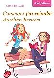 Signé Juliette - Tome 1 - Comment j'ai relooké Aurélien Barucci