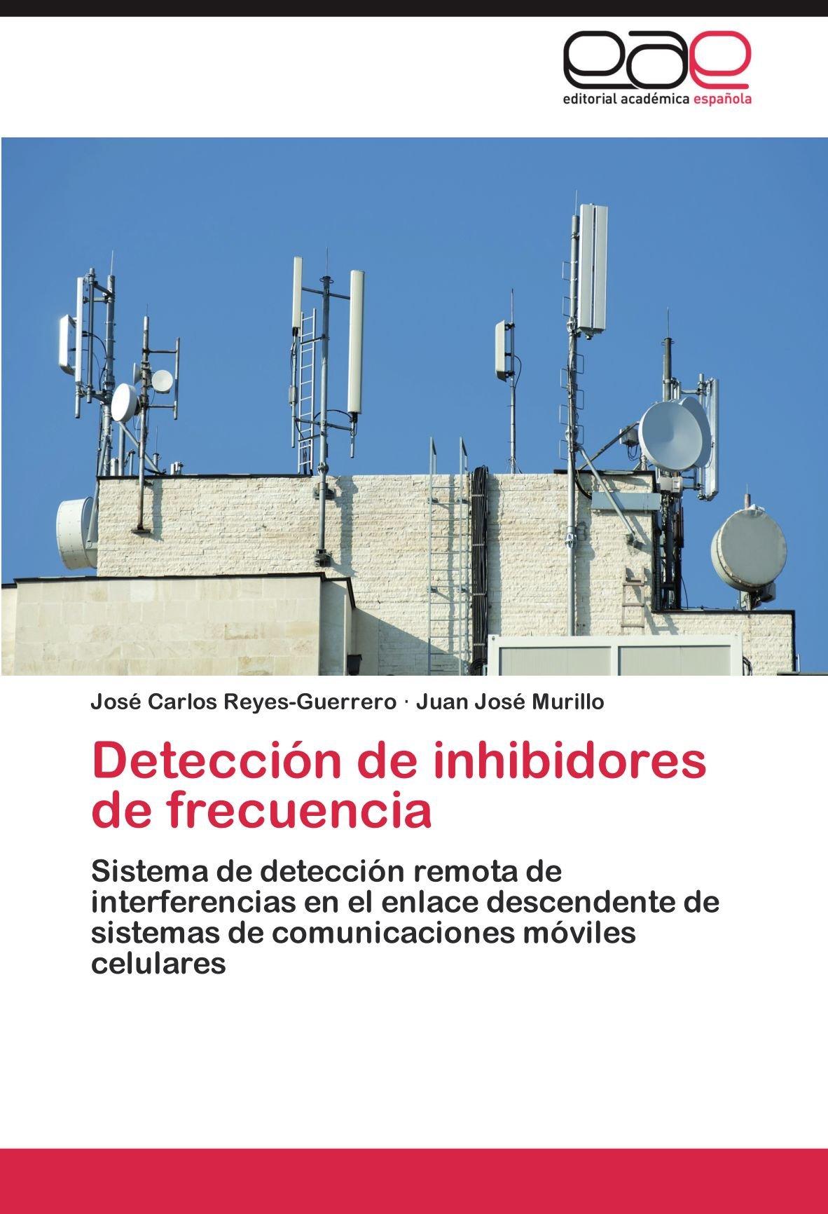 Detección de inhibidores de frecuencia: Amazon.es: Reyes ...