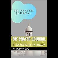 My prayer journal: 3 month Guid To prayer (English Edition)