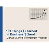 101 Things I Learned ® in Business School (English Edition)