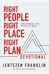 Right People, Right Place, Right Plan Devotional: 30 Days of Discerning the Voice of God Hardcover