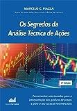 Os Segredos da Análise Técnica de Ações (2018 - 3ª Edição)