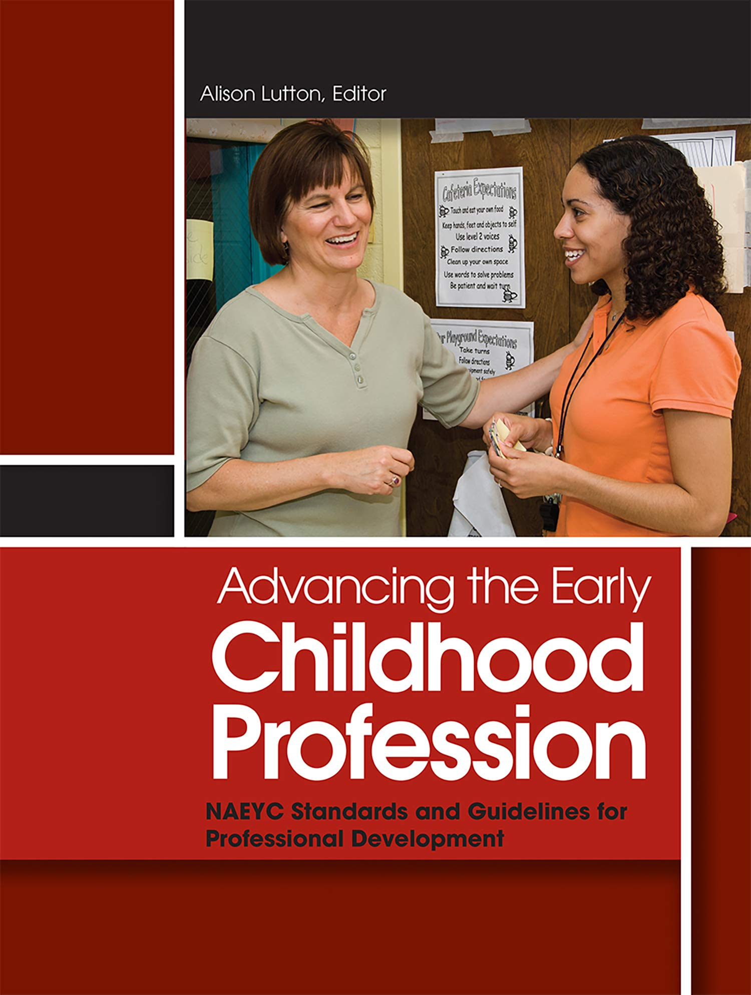 Advancing the Early Childhood Profession: NAEYC Standards