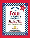 The Four Ingredient Cookbooks: Three Cookbooks in One!