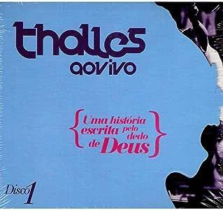CD Thalles Roberto Uma História Escrita Pelo Dedo de Deus