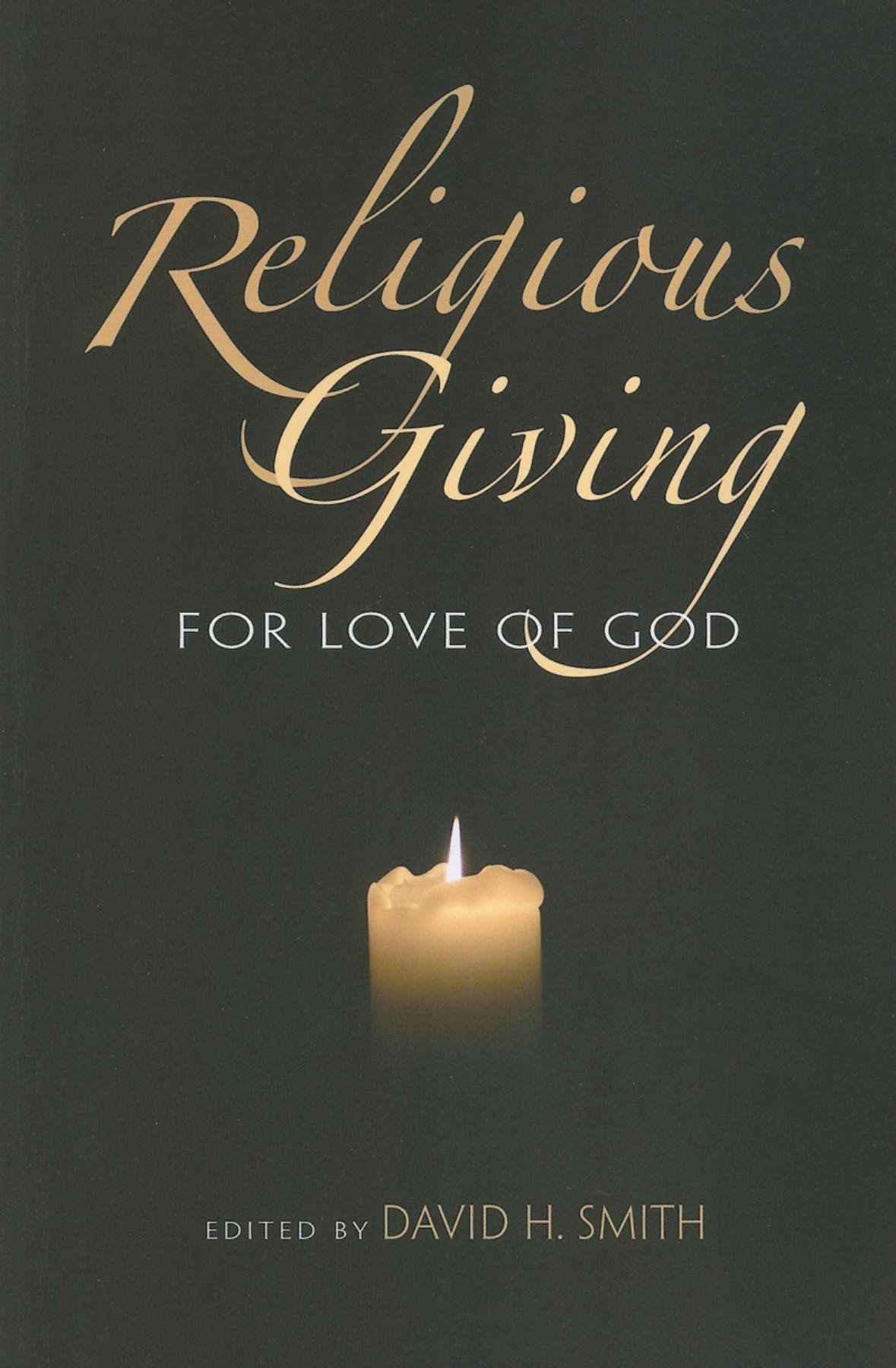 religious giving for love of god philanthropic and nonprofit