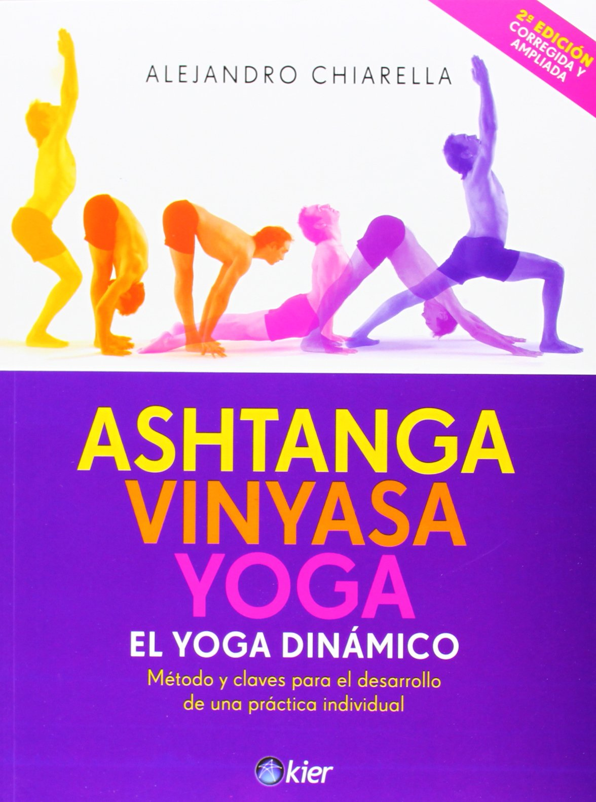 Ashtanga Vinyasa Yoga El Yoga Dinámico [Paperback] [Jan 01 ...