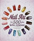 Nail Art : Les 500 plus belles créations