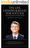Bill Gates: The Life, Lessons & Rules For Success