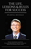 Bill Gates: The Life, Lessons & Rules For Success (English Edition)