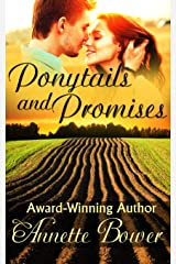 Ponytails and Promises Kindle Edition