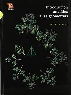 Introducción analítica a las geometrías (Obras de Ciencia y Tecnologia) (Spanish Edition)