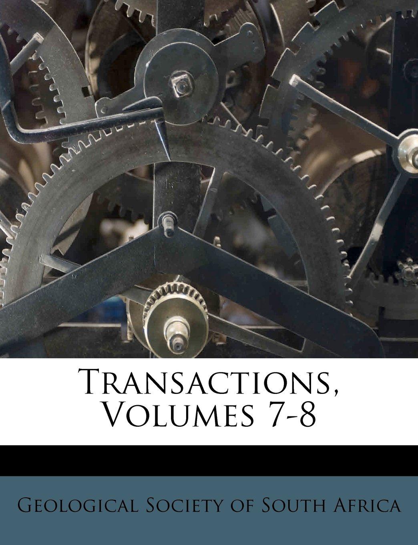 Read Online Transactions, Volumes 7-8 pdf epub