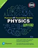 Pearson IIT Foundation Physics Class 8 (Old Edition)
