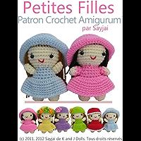 Petites Filles Patron Crochet Amigurumi (French Edition)