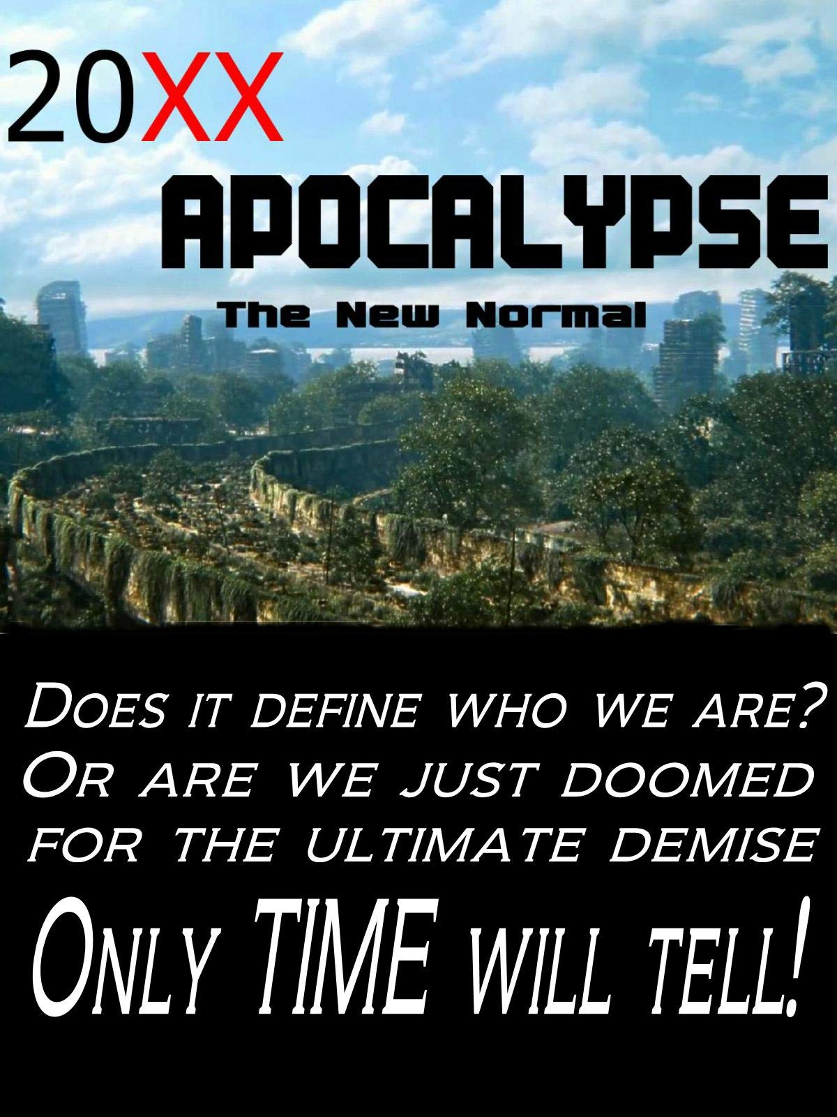 20XX  Apocalypse The New Normal