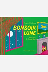 Bonsoir Lune / Goodnight Moon (LES LUTINS) (French Edition) Paperback