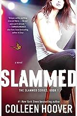 Slammed: A Novel Paperback